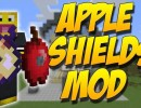 [1.10.2] Apple Shields Mod Download