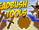 [1.8] Deadbush Tools Mod Download