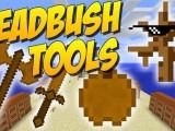 [1.8] Deadbush Tools Mod Download