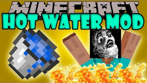 180f6  Hot Water Mod [1.7.10] Hot Water Mod Download