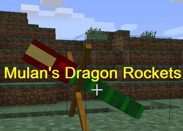 4ee3c  Mulan Dragon Rockets Mod [1.7.10] Mulan's Dragon Rockets Mod Download