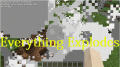 [1.11] Everything Explodes Mod Download