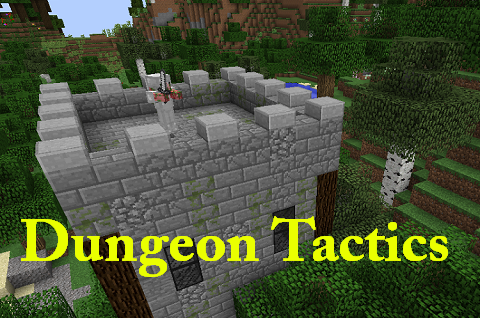 0c967  Dungeon Tactics Mod [1.10.2] Dungeon Tactics Mod Download