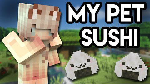 9eaab  My Pet Sushi Mod [1.7.10] My Pet Sushi Mod Download