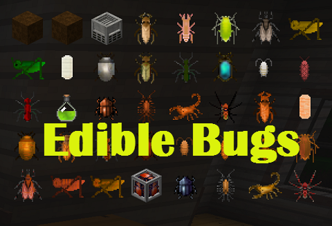 c584a  Edible Bugs Mod [1.9.4] Edible Bugs Mod Download