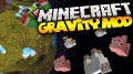 [1.10.2] Gravity Mod Download
