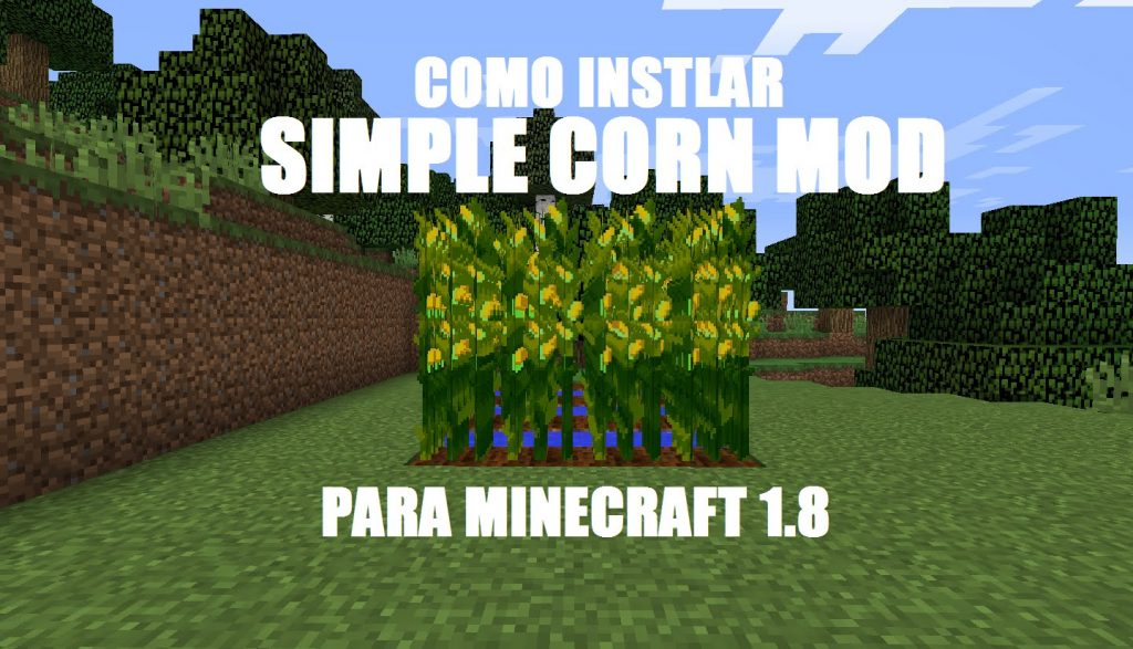 2bae6  maxresdefault 1024x587 [1.9.4] Simple Corn Mod Download