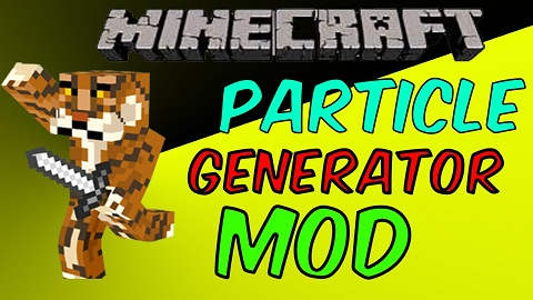 30819  Particle Generator [1.10.2] Particle Generator Mod Download