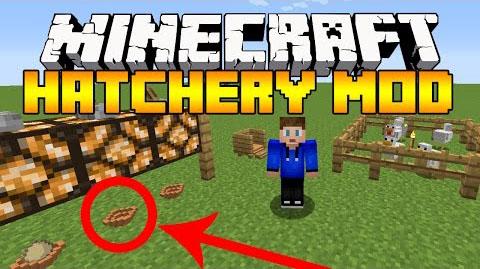 Hatchery Mod