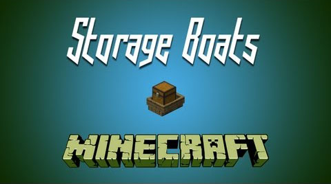 26e93  Storage Boats Mod [1.10.2] Storage Boats Mod Download