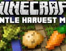 [1.9.4] Gentle Harvest Mod Download