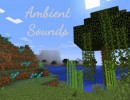 [1.10.2] Ambient Sounds Mod Download