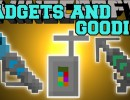 [1.10.2] Gadgets n' Goodies Mod Download