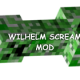 [1.11] Wilhelm Scream Mod Download