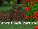 [1.10.2] Fancy Block Particles Mod Download
