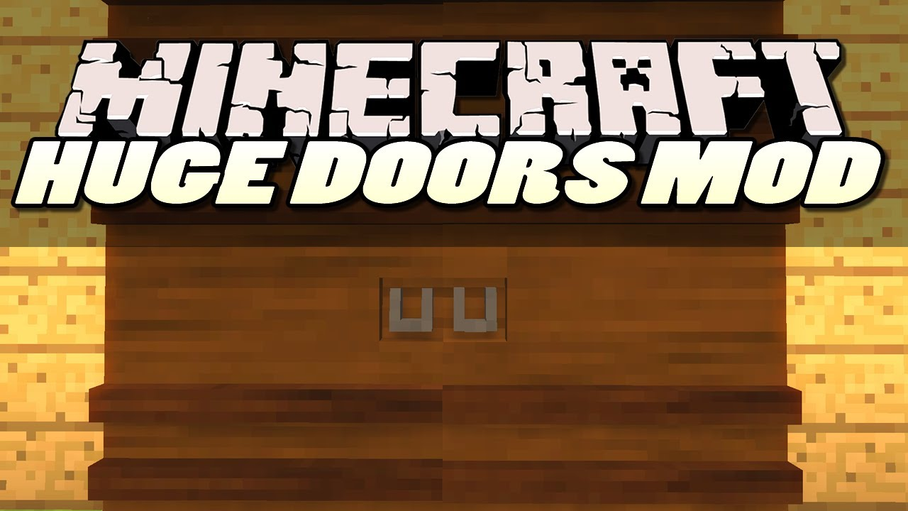 Big Doors Mod