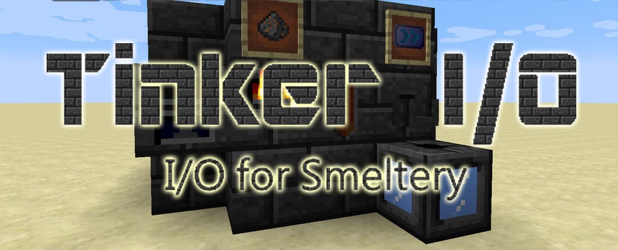 1 10 2] Tinker I/O Mod Download | Minecraft Forum