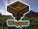 [1.10.2] Wopper Mod Download