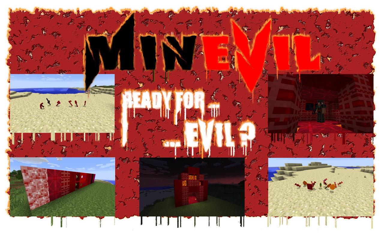 MinEvil Mod